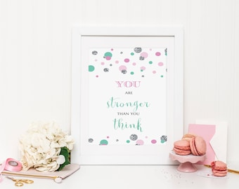 You are stronger than you think Wall Print ***DIGITAL FILE***