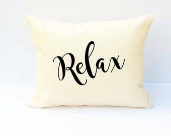 Relax Pillow, Throw Pillow, Word Pillow, Pillow With Saying, Phrase Pillow