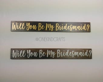 Will You Be My Bridesmaid Wood Sign Decor Wedding Engagement Shabby Chic Vintage Rustic Country Wedding Party Bachelorette Bridal Photo Love