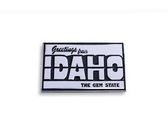 Greetings From Idaho Pin