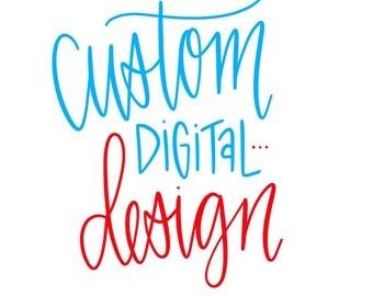Custom Digital Design