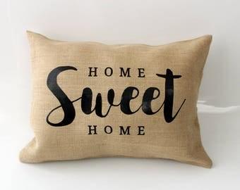 Home Sweet Home Pillow Burlap Pillows Burlap Pillow Cover Throw Pillows Pillows