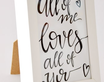 all of me loves all of you picture frames / photo frame