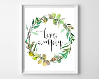 Live Simply Print,Live Printable Quote,Quote Wall Art,Floral wreath Quote,Typography print,Quote Home Decor, Inspirational Print