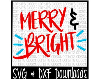 Merry and Bright Cutting File - SVG & DXF Files - Silhouette Cameo/Cricut