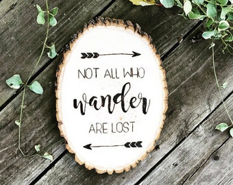 Not All Who Wander Are Lost - Wood Burned Plaque