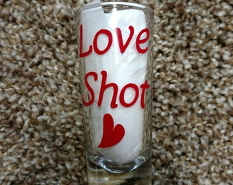 Sale, Valentines Day shot glass, Jello Shot, Bachelorette, Gift for Him, Love shot glass, Barware, Shotglass, Valentines day gift