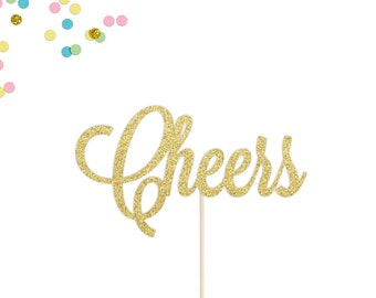 Cheers Cake Topper | Engagement Party Cake Topper | Birthday Cake Topper | Retirement Cake Topper | Graduation Topper | Gold Glitter Topper
