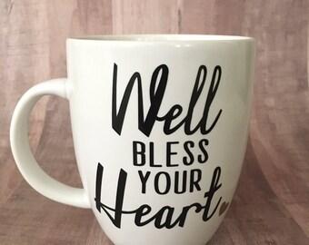 Well Bless Your Heart Mug