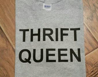 Thrift queen shirt.  Thrifting Shirt. Thrift Tee Shirt. Thrift Shop T-Shirt.