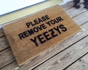 Please Remove Your Yeezys Door Mat