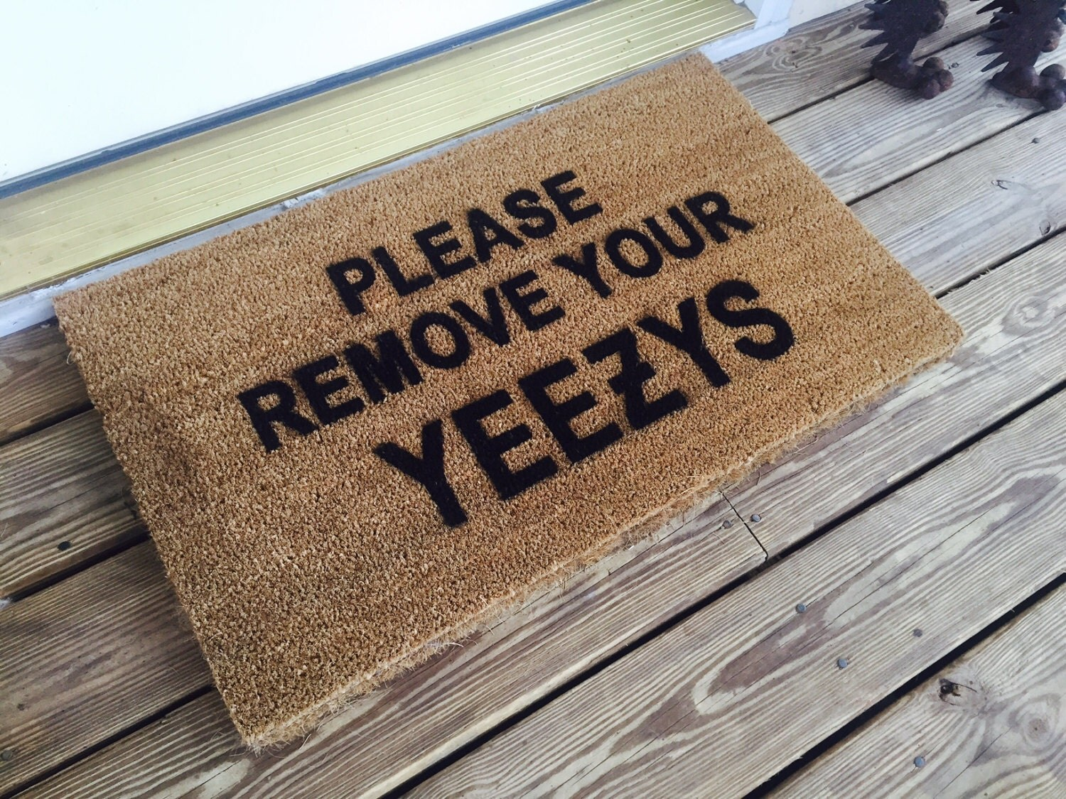 Floor mats kenya -  Please Remove Your Yeezys Door Mat