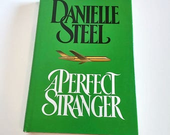 A Perfect Stranger by Danielle Steel  Hardcover