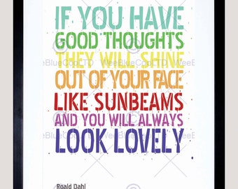 Rohl Dahl Quote / The Twits / Good Thoughts / Art Print Poster FEHP175