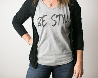 Women's BE STILL V-neck Tee