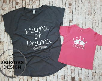 mother daughter matching, mommy and me outfit, matching mommy & me, girl mom, mama of drama, mom of girls, mothers day gift, mom shirt