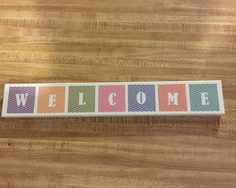 Welcome, welcome sign, handmade signs, wooden signs