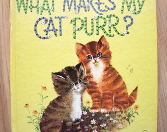 What Makes My Cat Purr Vintage Children's Book by Tell-A-Tale Books 1965