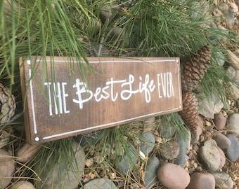 Best Life Ever Wood Sign, Handmade Wood Block, Theocratic Language