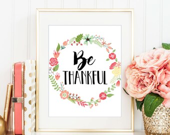 Be Thankful Print, Fall Printable, Purple Wreath, Give Thanks, Be Grateful, Fall Party Sign, Gratitude, Thanksgiving, Holiday Decor - (D110)