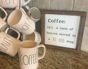 Coffee sign, Rae Dunn inspired sign, coffee bar sign, coffee taste of heaven served in a rae Dunn mug, rae Dunn inspired wood painted sign