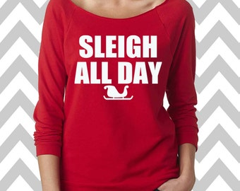 Sleigh All Day Funny Christmas Sweatshirt  Women's Ugly Christmas Sweater Oversized 3/4 Sleeve Sweatshirt Ginger Bread Man Sweater Slouchy