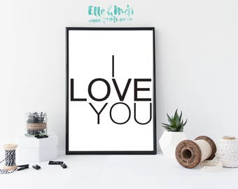 I Love You // Home Decor // Nursery // Typography // Modern // Monochrome //