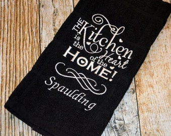 Monogrammed Kitchen Towel - The Kitchen Is the Heart of the Home - Hostess Gift - Black & White - Personalized Last Name