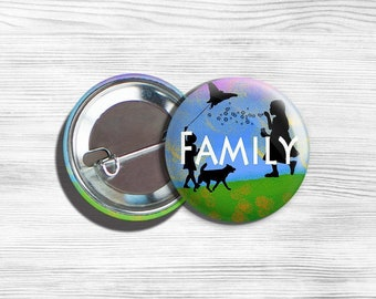 "Inspirational ""Family"" Pinback Button Blue 1.75"""