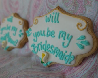Bridesmaid Cookie and Save the Date Cookie (MINIMUM QUANTITY 12)