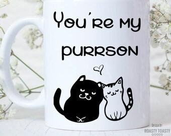 Black Cat Mug - Cute Cat Mug - Youre My Purrson - Youre My Person Mug - Cat Coffee Mug - Kitten Mug - Cat Lover Gift  - Cat Decor - Cat Cup