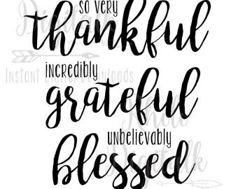 Thankful, Grateful, Blessed svg-Instant Digital Download