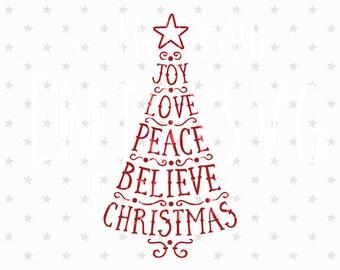 Christmas SVG Christmas Tree Svg Believe svg Joy Christmas SVG Believe Christmas svg files Cutting Silhouette Cameo Cricut svg Winter Svg