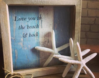 Love you to the beach & back frame