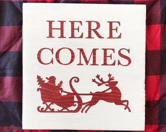 Here Comes Santa Claus-Christmas Decor-Christmas Gift