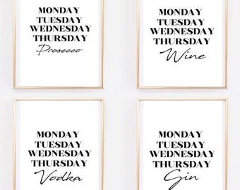 Days of the week / gin / vodka / prosecco / wine