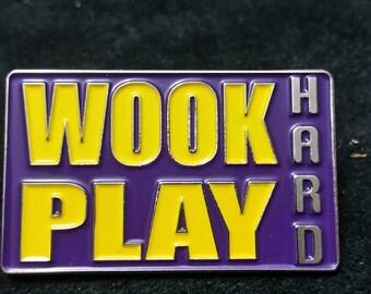 Wook HARD Play HARD Hat pin