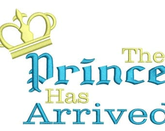 The Princess Has Arrived Embroidery Design 3 sizes instant download