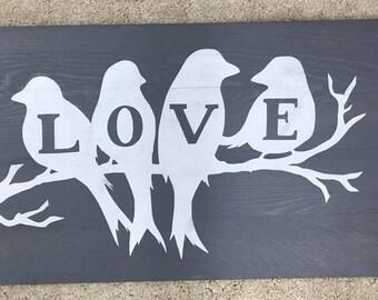 Love Birds  / Wood Sign / Custom Sign / Wall Decor