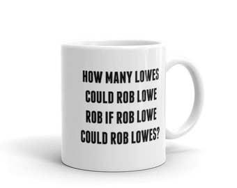 Rob Lowe - Mug - Funny, Tonguetwister, Woodchuck