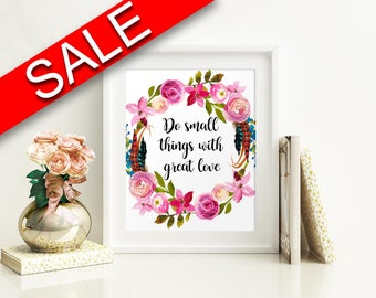 Wall Art Do Small Things With Great Love Digital Print Do Small Things With Great Love Poster Art Do Small Things With Great Love Wall Art
