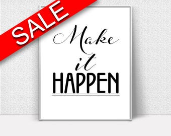 Wall Art Make It Happen Digital Print Make It Happen Poster Art Make It Happen Wall Art Print Make It Happen Optimistic Art Make It Happen