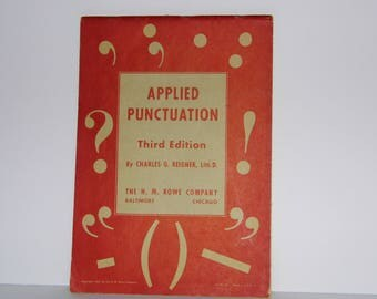 Vintage Book Applied Punctuation 3rd edition 1953 Made in USA - work study school lesson book - Teacher Gift -shop for MORE awesome Vintage