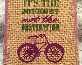 It's The Journey Not The Destination Wooden Burlap Sign, Wooden Sign, Burlap Sign, Burlap, Rustic Home Decor, Rustic Plaque, Distressed Wood