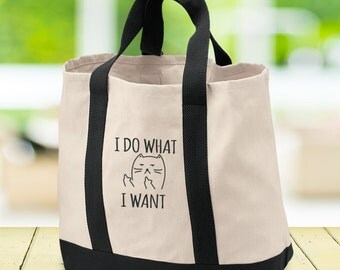 Cat Lover Gift Cat Lady I Do What I Want - Cat Bag or Cat Tote Bag or Cat Lover Gifts for Cat Lover