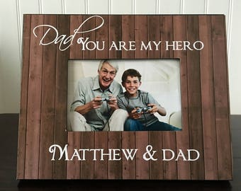 Personalized dad Picture Frame // Father's Day Gift  // dad you are my hero // Picture frame to daddy from son // holds 4x6 photo