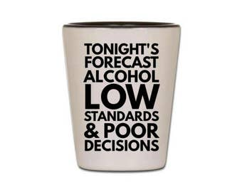 Funny Shot Glass - Tonight's Forecast - Cute Shot Glasses