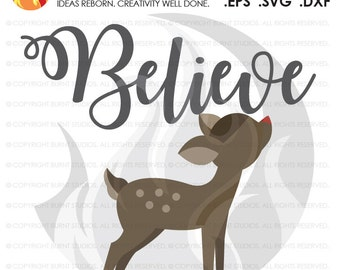 Digital File, Believe Christmas Shirt Baby Reindeer Deer Rudolph Baby's First Christmas Shirt, Design, Decal Design, Svg, Png, Dxf, Eps file