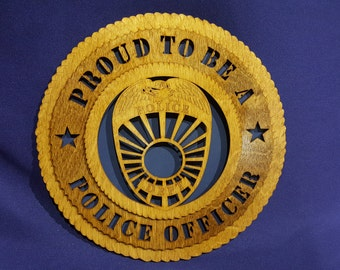 "Proud to be a Police Officer 12"" wall tribute"