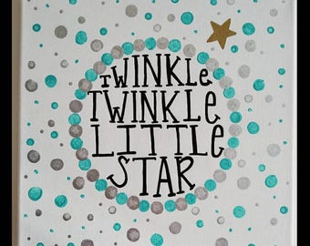 Twinkle Twinkle Little Star/ 12x12/ Hand Lettered Painted Canvas/ Nursery Sign/ Home Decor/ Baby Lullaby/ Wall Art/ Baby Gift/ Polka Dots